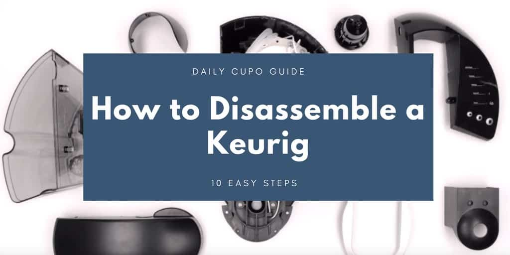 How to Disassemble a Keurig
