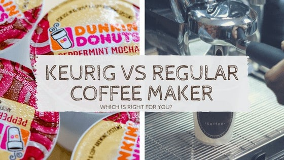 Keurig vs Coffee Maker