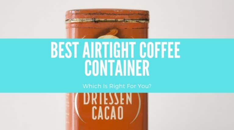 Best Coffee Container