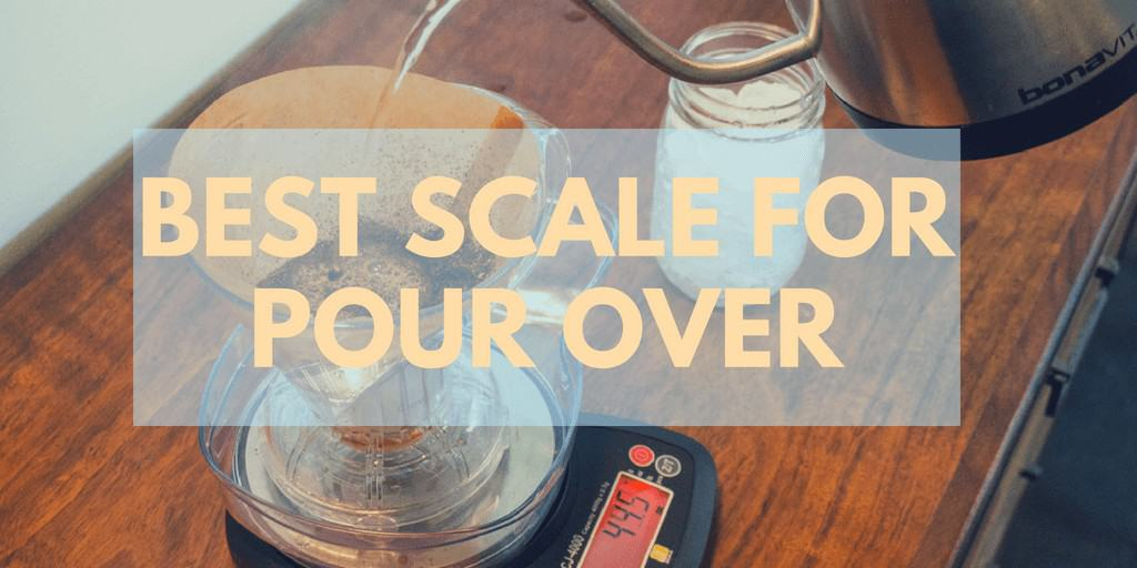 best scale for pour over
