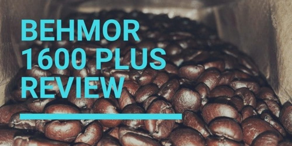 Behmor 1600 Plus Review – Can It Roast Beans Perfectly?