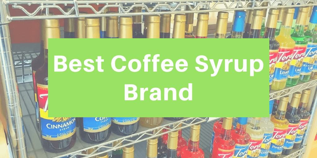 Best Coffee Syrup Brand