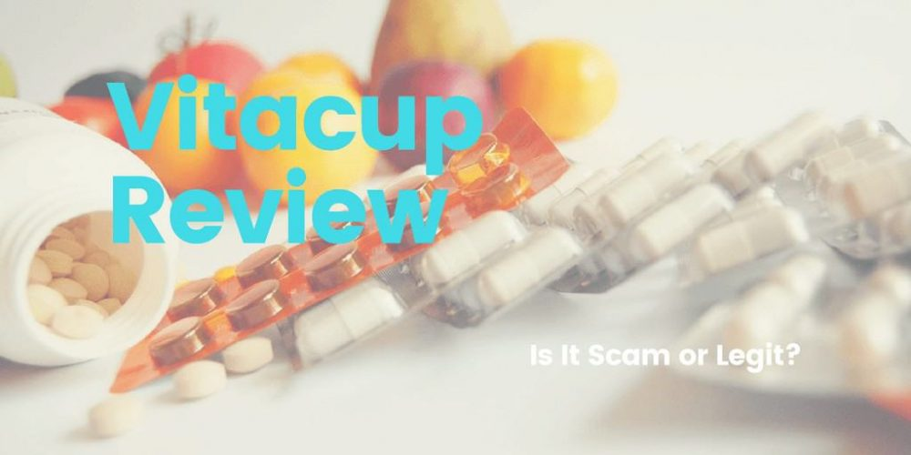The Vitacup Review – Is It Scam or Legit? (2019)
