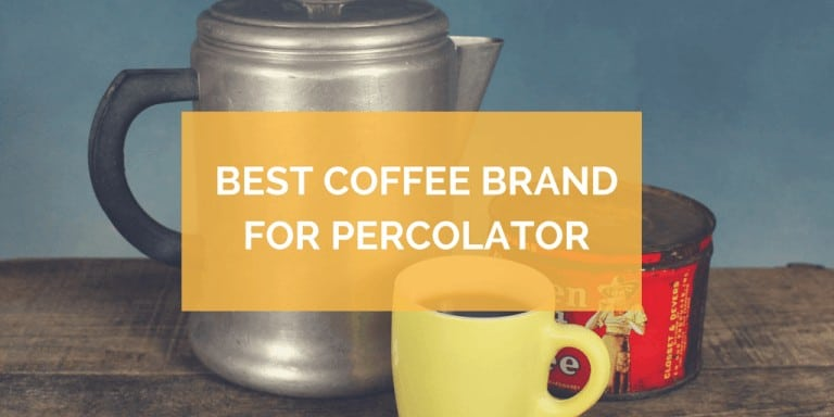 best coffee brand for percolator