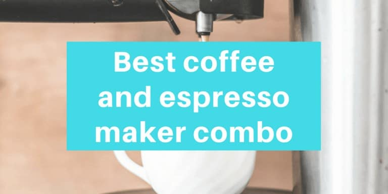Best coffee and espresso maker combo