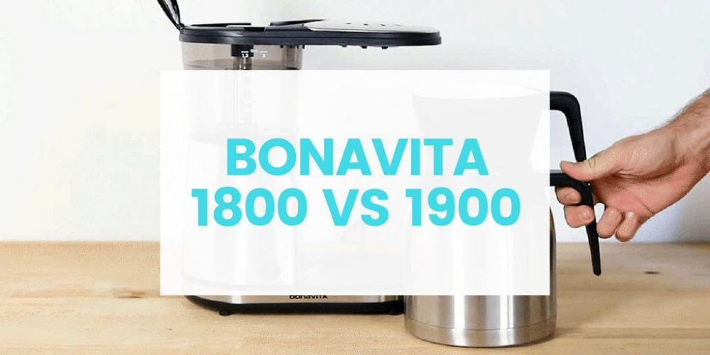 Bonavita BV1800 vs BV1900 – What's the Difference? (2019)