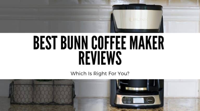 Best Bunn Coffee Maker Reviews