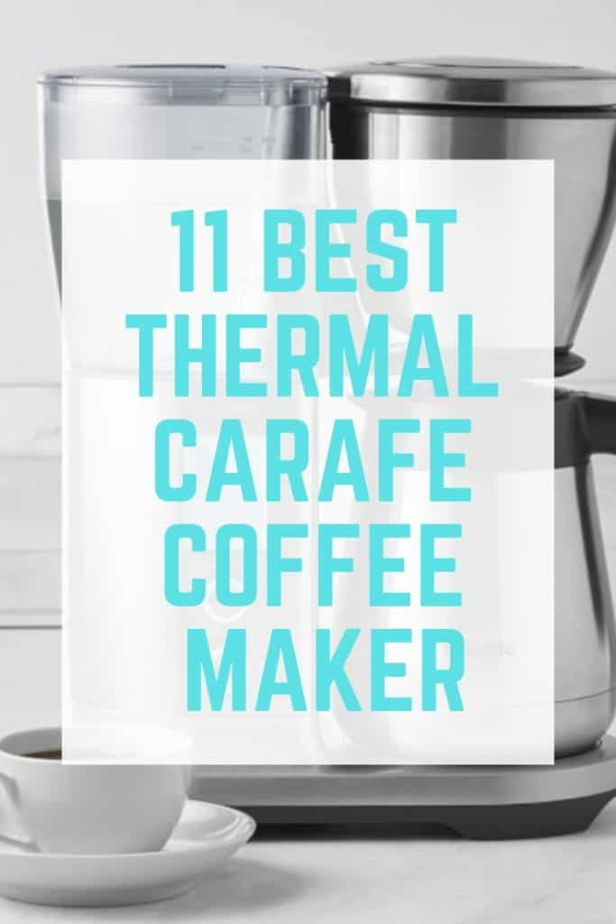 Best Thermal Carafe Coffee Maker Reviews